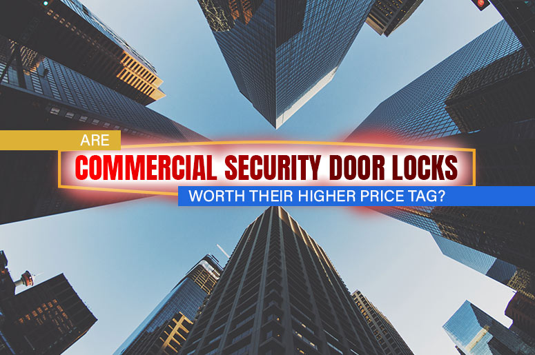 Commercial Security Door Locks